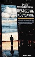 Deszczowa kołysanka - Jolanta Knitter-Zakrzewska - ebook