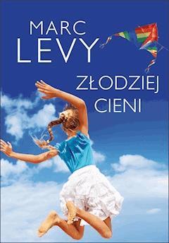 Złodziej cieni - Marc Levy - ebook