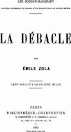 La Débâcle - Emile Zola - ebook