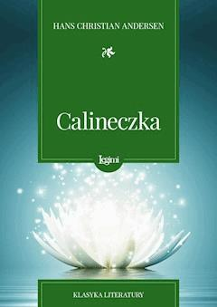 Calineczka - Hans Christian Andersen - ebook