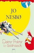 Doktor Proktor im Goldrausch - Jo Nesbø - E-Book
