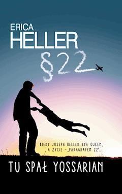 Tu spał Yossarian - Erica Heller - ebook