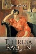 Theresa Raquin - Emile Zola - E-Book