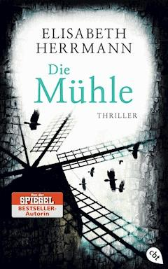 Die Mühle - Elisabeth Herrmann - E-Book