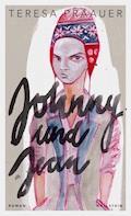 Johnny und Jean - Teresa Präauer - E-Book