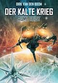 Aume reist - Der Kalte Krieg 1 - Dirk van den Boom - E-Book