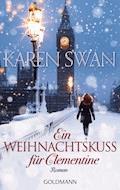 Ein Weihnachtskuss für Clementine - Karen Swan - E-Book