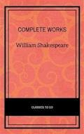 William Shakespeare: Complete works + Extras - 73 titles (Annotated and illustrated) - William Shakespeare - ebook