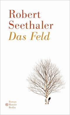 Das Feld - Robert Seethaler - E-Book