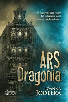 Ars Dragonia - Joanna Jodełka - ebook