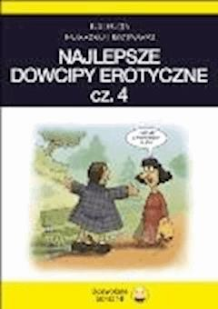 Najlepsze dowcipy erotyczne cz.4 - Filmpress - ebook