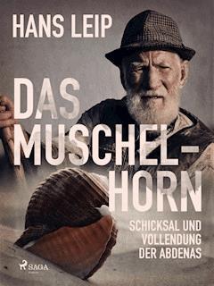 Das Muschelhorn - Hans Leip - E-Book