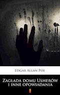 Zagłada domu Usherów i inne opowiadania - Edgar Allan Poe - ebook