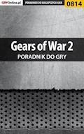 """Gears of War 2 - poradnik do gry - Zamęcki """"g40st"""" Przemysław - ebook"""