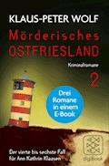 Mörderisches Ostfriesland II (Bd. 4-6) - Klaus-Peter Wolf - E-Book