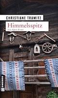 Himmelsspitz - Christiane Tramitz - E-Book