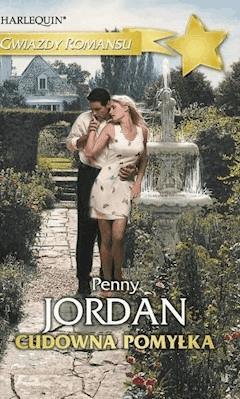 Cudowna pomyłka - Penny Jordan - ebook