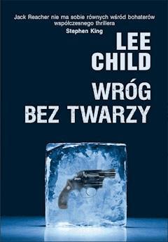 Wróg bez twarzy - Lee Child - ebook