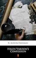 Helen Vardon's Confession - R. Austin Freeman - ebook