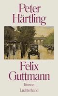 Felix Guttmann - Peter Härtling - E-Book