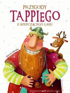 Przygody Tappiego z Szepczącego Lasu - Marcin Mortka - ebook