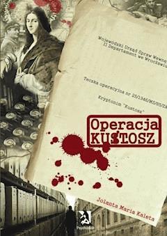 Operacja Kustosz - Jolanta Maria Kaleta - ebook
