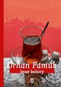Inne kolory - Orhan Pamuk - ebook