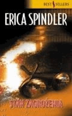 Stan Zagrożenia  - Erica Spindler - ebook