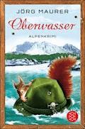 Oberwasser - Jörg Maurer - E-Book