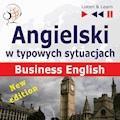 Angielski w typowych sytuacjach. Business English - Dorota Guzik, Joanna Bruska - audiobook