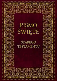Biblia. Pismo Święte Starego Testamentu - Bp Kazimierz Romaniuk - ebook