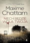 Niech będzie wola twoja - Maxime Chattam - ebook + audiobook