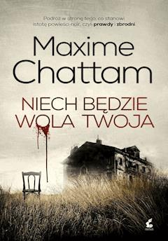 Niech będzie wola twoja - Maxime Chattam - ebook