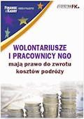 Wolontariusze i pracownicy NGO mają prawo do zwrotu kosztów podróży - dr Katarzyna Trzpioła - ebook