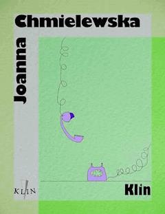 Klin - Joanna Chmielewska - ebook