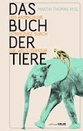 Das Buch der Tiere - Martin Thomas Pesl - E-Book