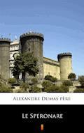 Le Speronare - Alexandre Dumas père - ebook
