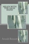Helen with the High Hand - Arnold Bennett - ebook