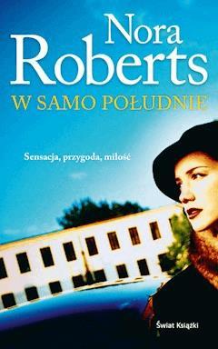 W samo południe - Nora Roberts - ebook