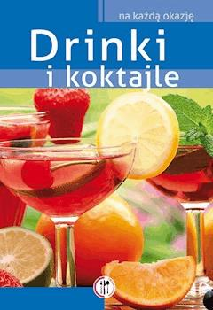 Drinki i koktajle - Anna Kowalczyk - ebook