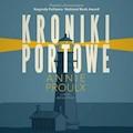 Kroniki portowe - Annie Proulx - audiobook