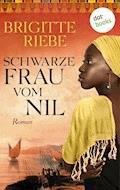Schwarze Frau vom Nil - Brigitte Riebe - E-Book