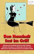 Den Haushalt fest im Griff - Bianca Oster-Petry - E-Book