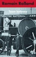 Teatr ludowy - Romain Rolland - ebook