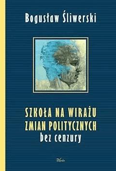 Szkoła na wirażu zmian politycznych - Bogusław Śliwerski - ebook