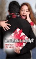 Niespodzianka na walentynki - Kathie DeNosky, DeAnna Talcott - ebook