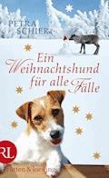 Ein Weihnachtshund für alle Fälle - Petra Schier - E-Book