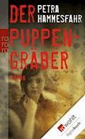 Der Puppengräber - Petra Hammesfahr - E-Book