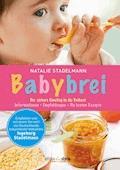 Babybrei - Natalie Stadelmann - E-Book