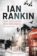 Das Souvenir des Mörders - Inspector Rebus 8 - Ian Rankin - E-Book